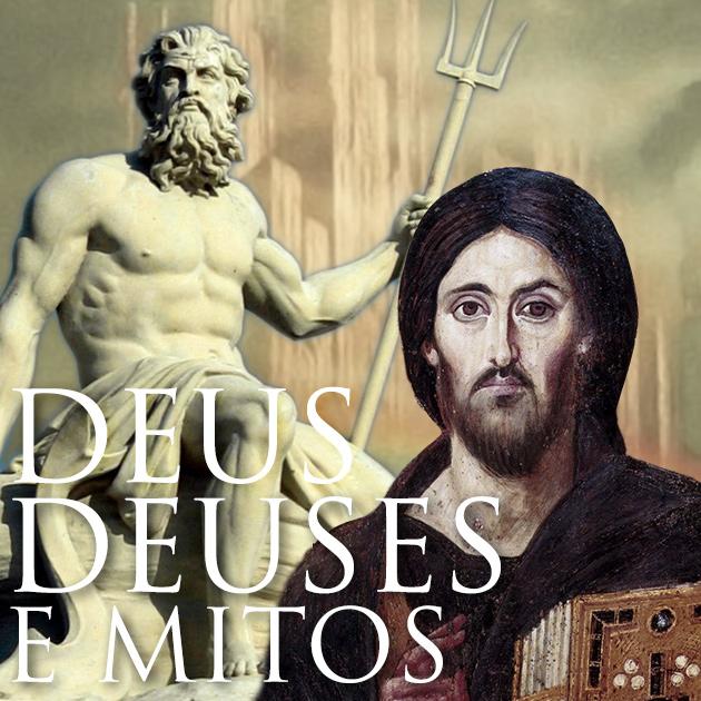 Deus, Deuses e Mitos